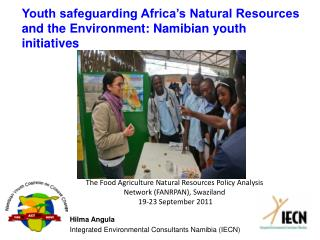Youth safeguarding Africa's Natural Resources and the Environment: Namibian youth initiatives