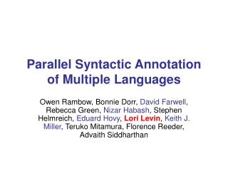 Parallel Syntactic Annotation of Multiple Languages