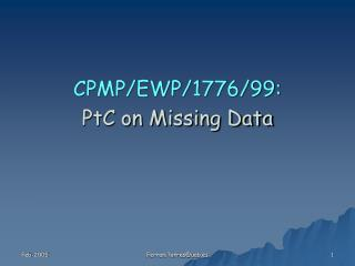 CPMP/EWP/1776/99:  PtC on Missing Data