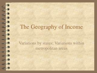 The Geography of Income