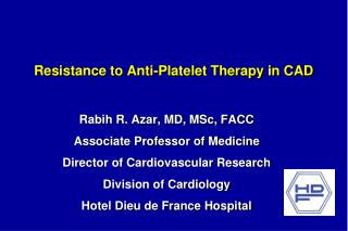 Resistance to Anti-Platelet Therapy in CAD