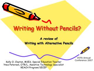 Writing Without Pencils?