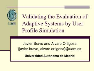 Validating the Evaluation of Adaptive Systems by User Profile Simulation