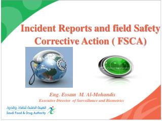 Incident Reports and field Safety Corrective Action ( FSCA)