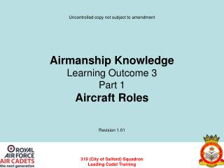 Airmanship Knowledge Learning Outcome 3 Part 1 Aircraft Roles