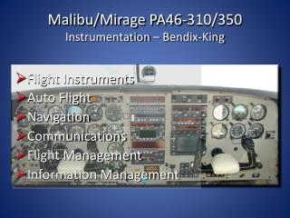 Malibu/Mirage PA46-310/350 Instrumentation –  Bendix -King