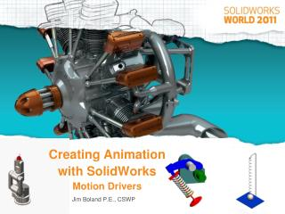 Creating Animation with SolidWorks Motion Drivers