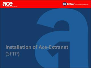 Installation of Ace-Extranet  (SFTP)