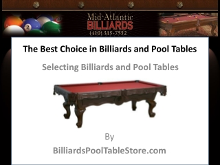 The Best Choice in Billiards and Pool Tables