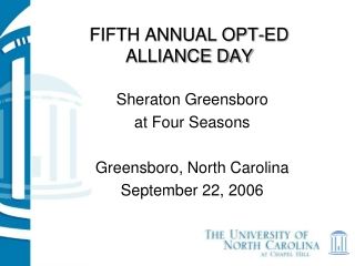 FIFTH ANNUAL OPT-ED ALLIANCE DAY
