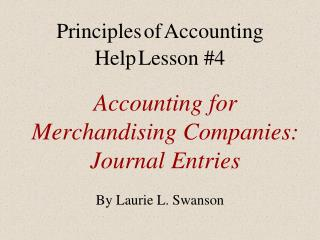 Accounting for Merchandising Companies: Journal Entries