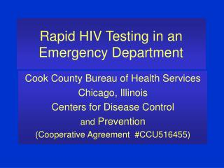 Rapid HIV Testing in an Emergency Department