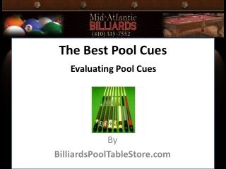 The Best Pool Cues
