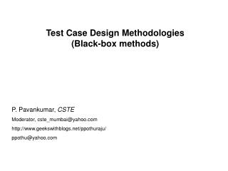 Test Case Design Methodologies (Black-box methods)