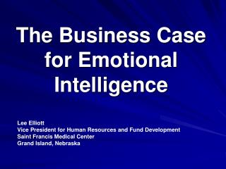 The Business Case for Emotional Intelligence
