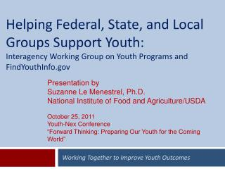 Working Together to Improve Youth Outcomes