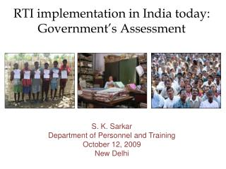 RTI implementation in India today: Government's Assessment