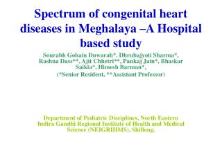 Spectrum of congenital heart diseases in Meghalaya –A Hospital based study