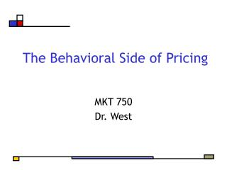 The Behavioral Side of Pricing