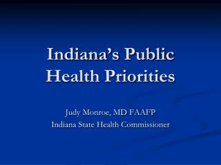 Indiana's Public Health Priorities