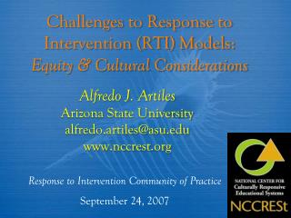 Challenges to Response to Intervention (RTI) Models: Equity & Cultural Considerations