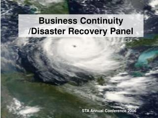 Business Continuity /Disaster Recovery Panel
