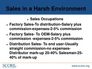 Sales in a Harsh Environment