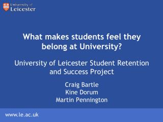 What makes students feel they belong at University?