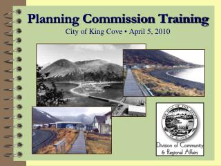 Planning Commission Training City of King Cove  • April 5, 2010