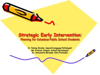Strategic Early Intervention : Planning for Columbus Public School Students