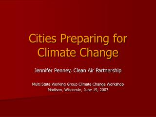 Cities Preparing for Climate Change