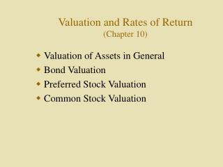 Valuation and Rates of Return (Chapter 10)