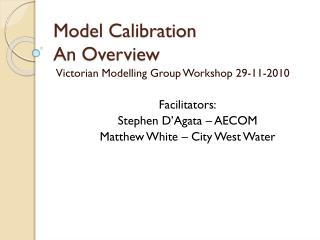 Model Calibration An Overview