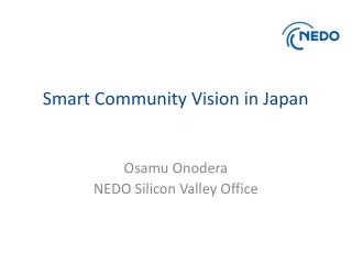 Smart Community Vision in Japan