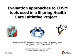 Evaluation approaches to CDSM tools used in a Sharing Health Care Initiative Project