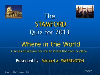 The STAMFORD Quiz for 2013
