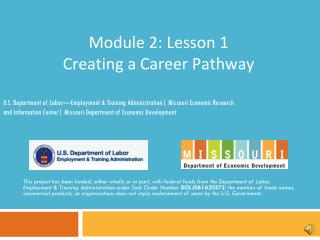 Module 2: Lesson 1 Creating a Career Pathway