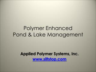 Polymer Enhanced Pond & Lake Management