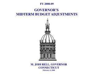 FY 2008-09 GOVERNOR'S  MIDTERM BUDGET ADJUSTMENTS