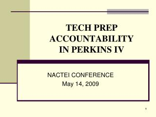 TECH PREP ACCOUNTABILITY IN PERKINS IV