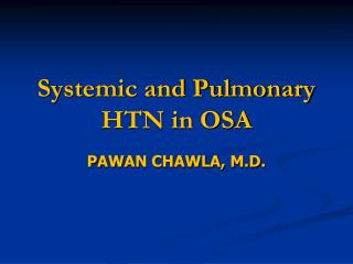 Systemic and Pulmonary HTN in OSA