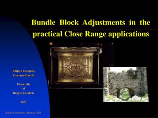 Bundle  Block  Adjustments  in  the practical Close Range applications