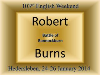 103 rd  English Weekend