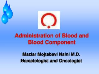 Administration of Blood and Blood Component
