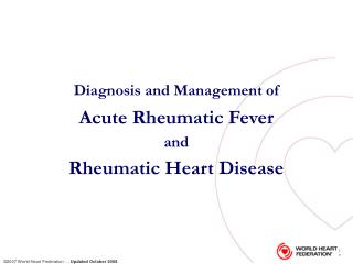 Diagnosis and Management of Acute Rheumatic Fever  and  Rheumatic Heart Disease