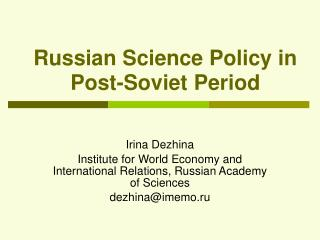 Russian Science Policy in Post-Soviet Period