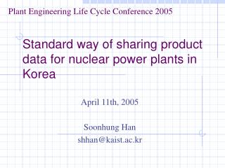 Standard way of sharing product data for nuclear power plants in Korea