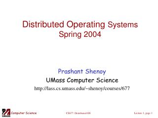 Distributed Operating  Systems Spring 2004
