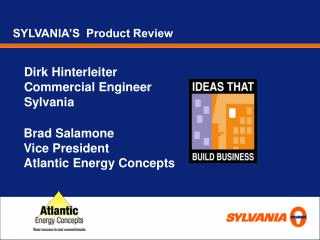 SYLVANIA'S  Product Review