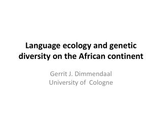 Language ecology and genetic diversity on the African continent